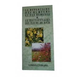 Le  Répertoire  des  Humeurs  et  des  Remèdes  &  le  Dictionnaire  des  fleurs  de  Bach  -  F.J.  Wheeler  &  T.Y.  Jones