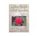 Les Elixirs, Floraux du Bush Australian - Grand format, édition complète - Ian White