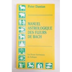 Manuel Astrologique des Fleurs de Bach - Peter Damian