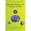 Nouvelles thérapies avec les fleurs de Bach - Dietmar Krämer & Helmut Wild