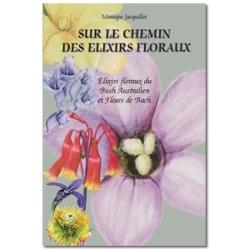 Sur le chemin des Elixirs, Floraux - M. Jacquillet