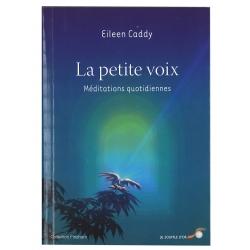 La  petite  voix  -  Méditations  quotidiennes  -  Eileen  Caddy
