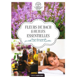 Fleurs de Bach & Huiles...